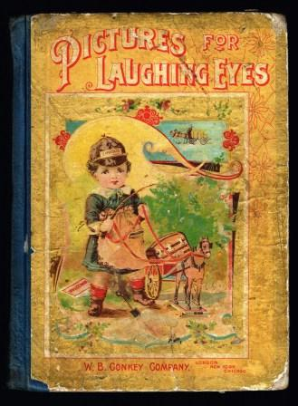 Image for Pictures for Laughing Eyes: Pictures, Poems, Stories and Sketches By Noted Authors and Artists