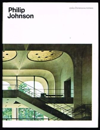 Image for Philip Johnson (Library of Contemporary Architects)