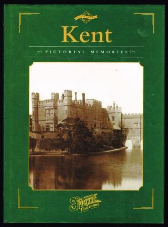 Image for Kent; Photographic Memories County Series