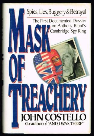 Image for Mask of Treachery: The First Documented Dossier on Blunt, MI5, and Soviet Subversion