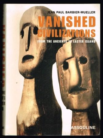Image for Vanished Civilizations: From the Ancients to Easter Island