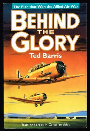 Image for Behind the Glory: the Plan that Won the Allied Air War
