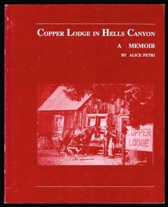 Image for Copper Lodge in Hells Canyon : a Memoir