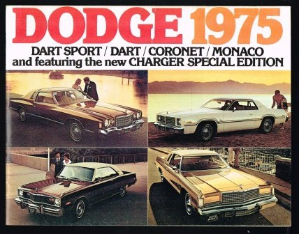 Image for Dodge 1975: Dart Sport/Dart/Coronet/Monaco and Featuring the New Charger Special Edition