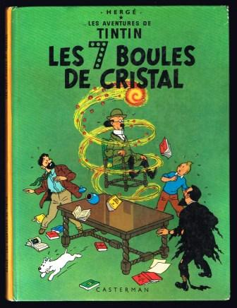 Image for Les Sept Boules de Cristal; Les Adventures De Tintin