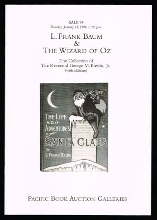 Image for L. Frank Baum & The Wizard of Oz; The Collection of  The Reverend George M. Breslin, Jr. [with additions] [1996]