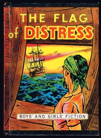 Image for The Flag of Distress: A Story of Intrigue and Adventure