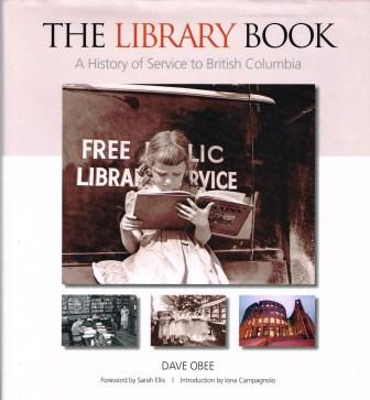 Image for The Library Book : A History of Service to British Columbia