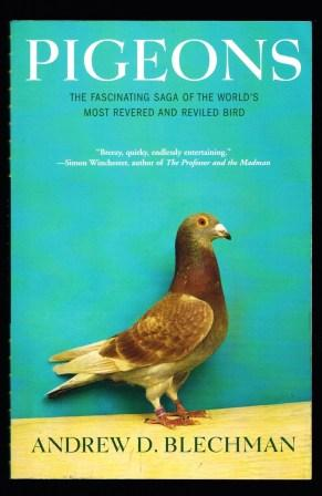 Image for Pigeons: The Fascinating Saga of the World's Most Revered and Reviled Bird