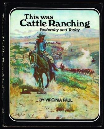 Image for This was cattle ranching : yesterday and Today