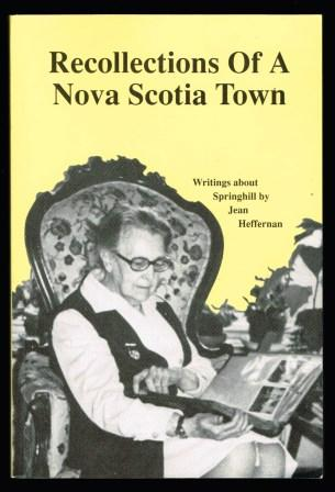 Image for Recollections of a Nova Scotia town : writings about Springhill