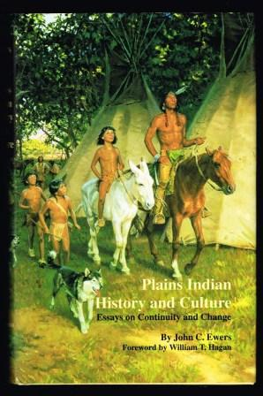Image for Plains Indian History and Culture : Essays on Continuity and Change