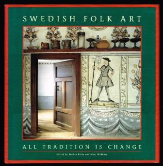 Image for Swedish Folk Art: All Tradition Is Change