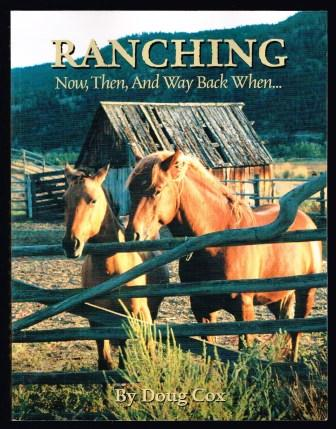 Image for Ranching: Now, Then, and Way Back When...