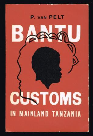 Image for Bantu customs in mainland Tanzania