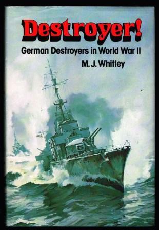 Destroyer! : German Destroyers in World War II