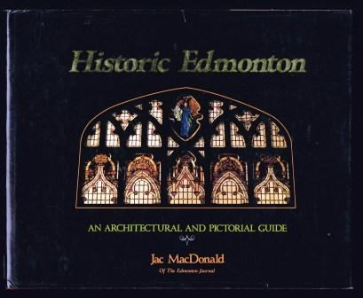 Image for Historic Edmonton: an architectural and pictorial Guide