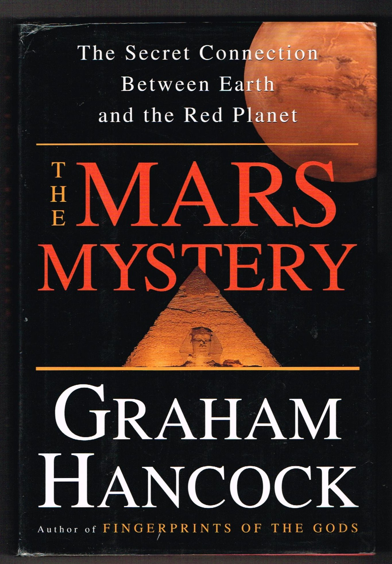 Image for The Mars Mystery : The Secret Connection Linking Earth's Ancient Civilization and the Red Planet