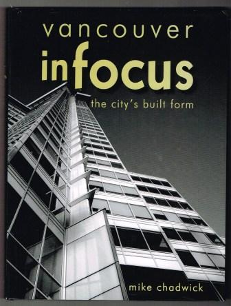 Image for Vancouver in Focus : The City's Built Form