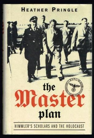 Image for The Master Plan : Himmler's Scholars and the Holocaust