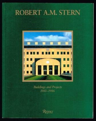 Image for Robert A.M. Stern Buildings and Projects 1981-1985