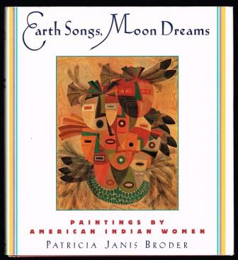 Image for Earth Songs, Moon Dreams: Paintings by American Indian Women