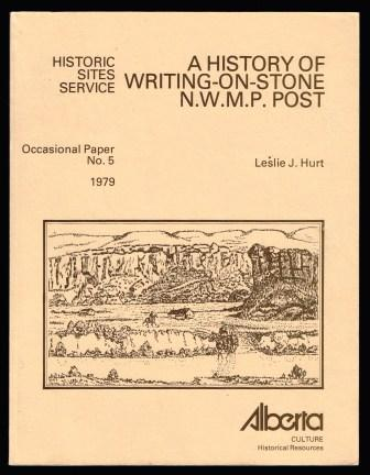 Image for A history of Writing-on-Stone N.W.M.P. Post