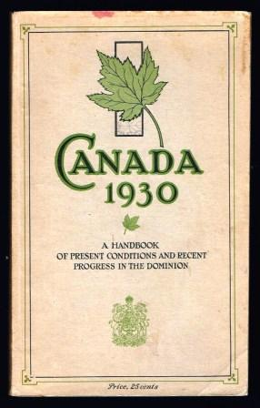 Image for Canada 1930: A Handboook of present conditions and recent progress in the Dominion
