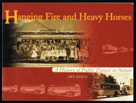 Image for Hanging Fire and Heavy Horses : A History of Public Transit in Nelson