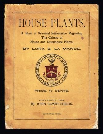 Image for House plants : a book of practical information regarding the culture of house and greenhouse Plants