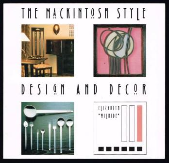 Image for The Mackintosh Style: Design and Decor