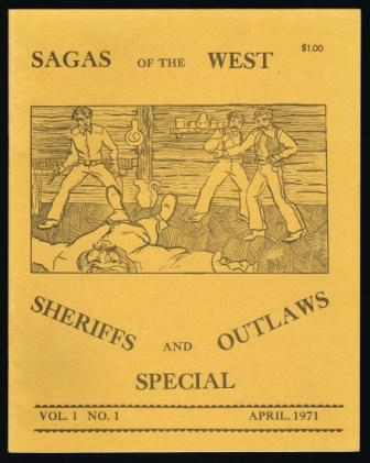 Image for Sagas of the  West Magazine: Sheriffs and Outlaws Special; Vol 1, No 1