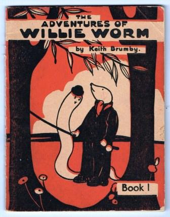 Image for The Adventures of Willie Worm; Book 1