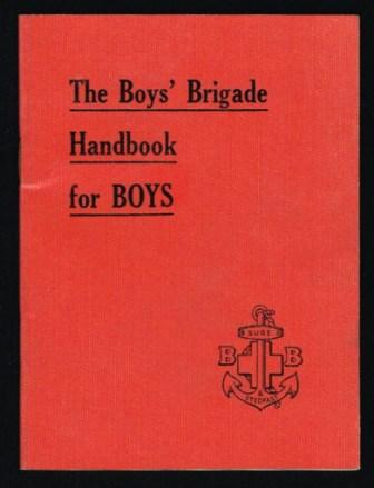 Image for The Boys' Brigade; Handbook for Boys