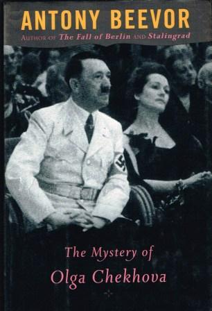 Image for The Mystery Of Olga Chekhova: Was Hitler's Favorite Actress A Russian Spy?