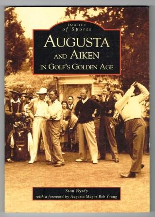 Image for Augusta and Aiken in Golf's Golden Age