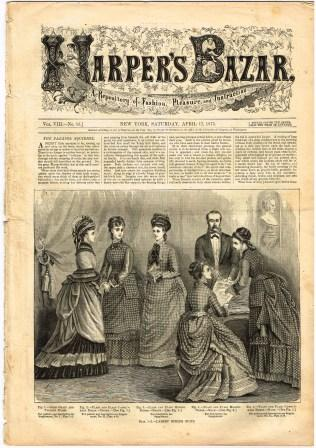Image for Harper's Bazaar: A Repository of Fashion, Pleasure, and Instruction: Saturday, April 17, 1875