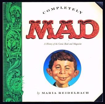 Image for Completely Mad: A History of the Comic Book and Magazine