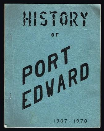 Image for History of Port Edward 1907-1970
