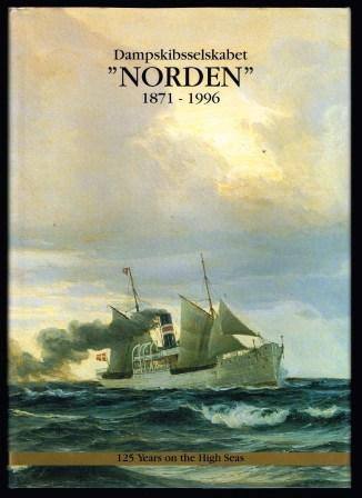 "Image for Dampskibsselskabet ""Norden"": 1871-1996; 125 Years on the High Seas"