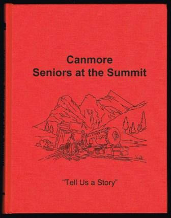 Image for Canmore Seniors at the Summit: tell Us a Story