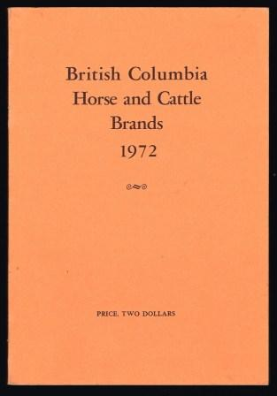 Image for Cattle and horse brands of the province of British Columbia, 1972