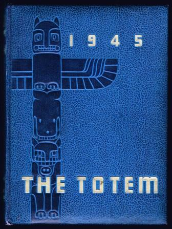 Image for The Totem for 1945 [The Twenty-eighth Annual of the University of British Columbia]