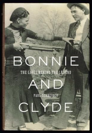 Image for Bonnie and Clyde: The Lives Behind the Legend