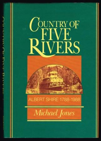 Image for Country of Five Rivers : Albert Shire 1788-1988