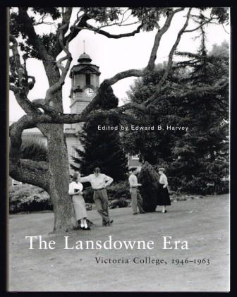 Image for The Lansdowne Era : Victoria College, 1946-1963