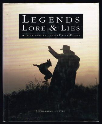 Image for Legends, Lore & Lies: Australians and Their Driza-Bones