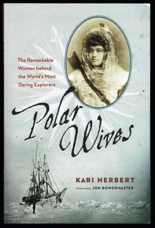 Image for Not Without Me : The Remarkable Wives of the Polar Explorers