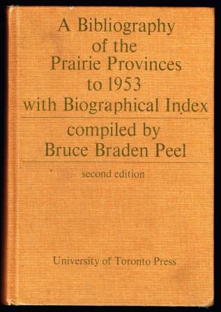 Image for A Bibliography of the Prairie Provinces to 1953: With Biographical Index
