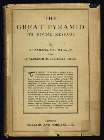 Image for The Great Pyramid : its divine message; an original co-ordination of historical documents and archæological Evidences. Vol  1 - Pyramid records : a narrative of new discoveries concerning civilisations and Origins